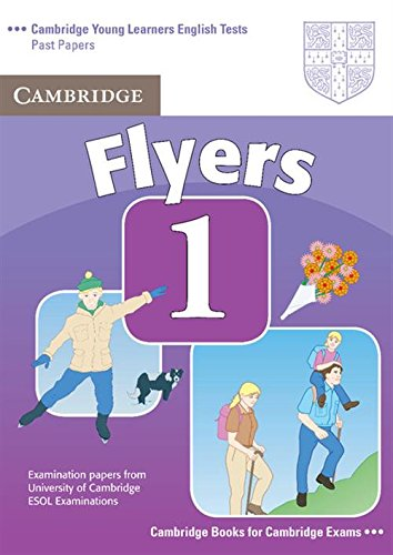 Cambridge Young Learners English Tests. (A1. A2). Student's Book, Flyers 1