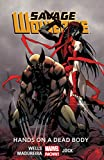 Image de Savage Wolverine Vol. 2: Hands on a Dead Body