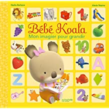 Bébé Koala - Mon imagier pour grandir (Hors-Collection Bébé Koala)