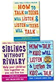 How to Talk So Kids and Teens Will Listen 3 Books Collection Set (Child Discipline books) - How To Talk So Kids Will Listen and Listen So Kids Will Talk, Siblings Without Rivalry, how to talk so teens will listen and listen so teens will talk