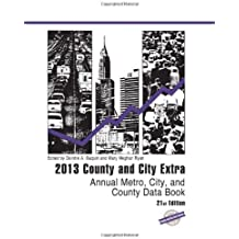 County and City Extra 2013: Annual Metro, City, and County Data Book