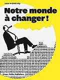 Telecharger Livres Notre monde a changer (PDF,EPUB,MOBI) gratuits en Francaise