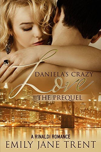 Daniela's Crazy Love: The Prequel (Cooper & Daniela #1)