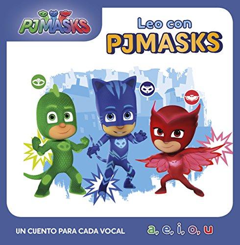 Un cuento para cada vocal: a, e, i, o, u (Leo con PJ Masks) por Varios autores