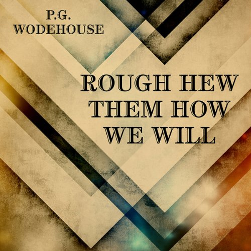 Rough-Hew Them How We Will  Audiolibri