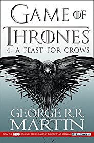 A Feast for Crows - TV Tie in Edition (A Song of Ice and Fire)