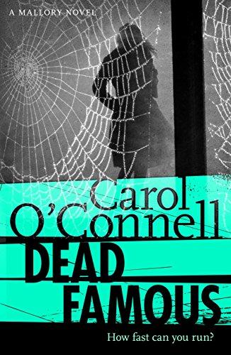 Dead Famous: Kathy Mallory: Book Seven por Carol O'Connell