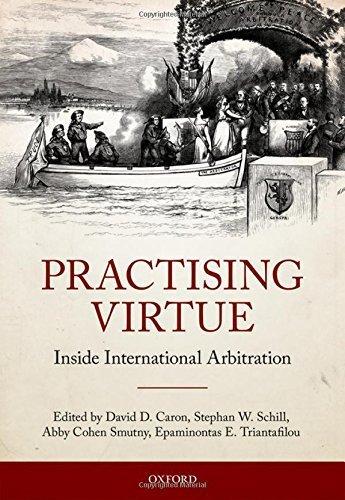 Practising Virtue: Inside International Arbitration (2016-01-12)