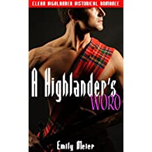 A Highlander's Word: Clean Highlander Historical Romance (English Edition)