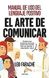 El arte de comunicar (Desarrollo personal) (Spanish Edition)