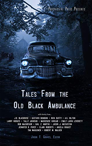 Tales From the Old Black Ambulance (English Edition)