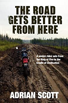 The Road Gets Better From Here (English Edition) von [Scott, Adrian]