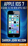Image de Apple iOS 7: A Guide to the New Apple iOS 7 for iPhone (English Edition)