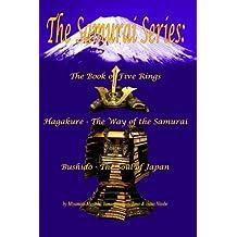 The Samurai Series: The Book of Five Rings, Bushido & Hagakure