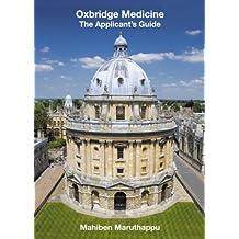 Oxbridge Medicine: The Applicant's Guide