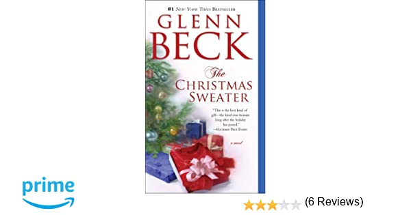 The Christmas Sweater: Amazon.co.uk: Glenn Beck: 9781416595007: Books