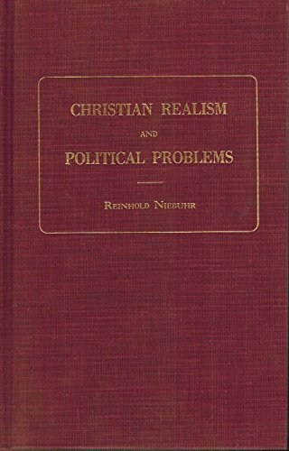 Christian Realism and Political Problems