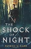 The Shock of Night (The Darkwater Saga): 1