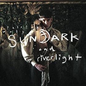 Sundark and Riverlight