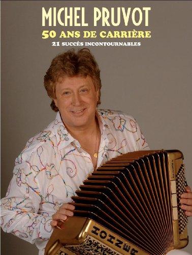 50 Ans De Carrière 21 incontournables p...