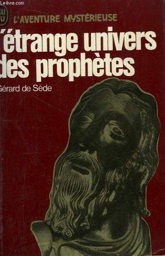 L'Étrange univers des prophètes