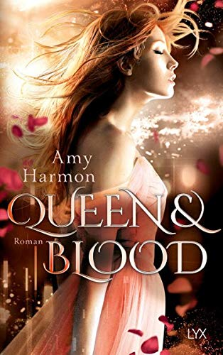 Queen and Blood (Bird-and-Sword-Reihe, Band 2)