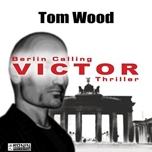 Buchseite und Rezensionen zu 'Victor: Berlin calling (Tesseract 1.5)' von Tom Wood