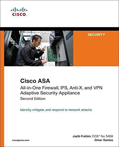 [(Cisco ASA : All-in-one Firewall, IPS, Anti-X, and VPN Adaptive Security Appliance)] [By (author) Jazib Frahim ] published on (February, 2010)