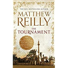 The Tournament by Matthew Reilly (2014-01-30)