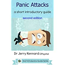 Panic Attacks: a short introductory guide
