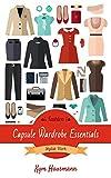 Fashion Capsule Wardrobe Essentials: Stylish Work (English Edition)