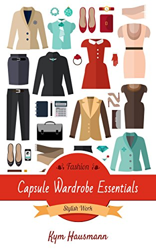 Fashion Liege (Fashion Capsule Wardrobe Essentials: Stylish Work (English Edition))