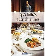 Österreichische Spezialitäten: Die beliebtesten Rezepte der Original-Österreichischen Küche. Französische Ausgabe (KOMPASS-Kochbücher, Band 1765)