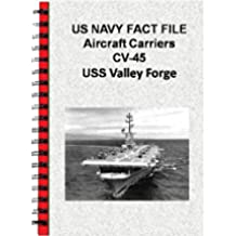 US NAVY FACT FILE Aircraft Carriers CV-45 USS Valley Forge (English Edition)