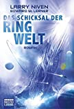 Das Schicksal der Ringwelt: Roman (Science Fiction. Bastei Lübbe Taschenbücher)
