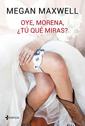 Oye, morena, ¿tú qué miras? (volumen independiente) (Spanish Edition)
