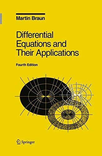 Differential Equations and Their Applications: An Introduction to Applied Mathematics (Texts in Applied Mathematics) (v. 11) by Martin Braun (1992-12-05)