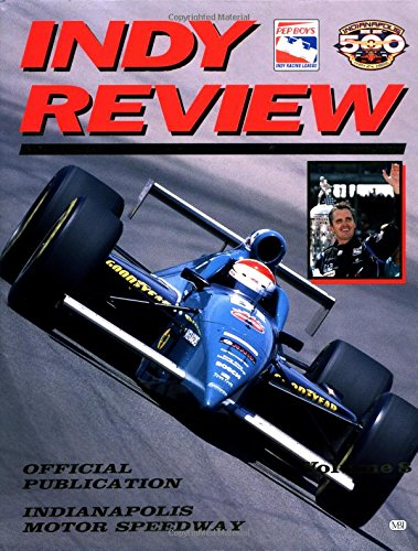 Indy Review: Complete Coverage of the 1998 Indy Racing League Season Vol. 8 por Bruce Martin