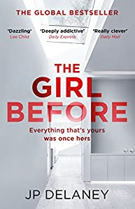 The Girl Before: The gripping global bestseller