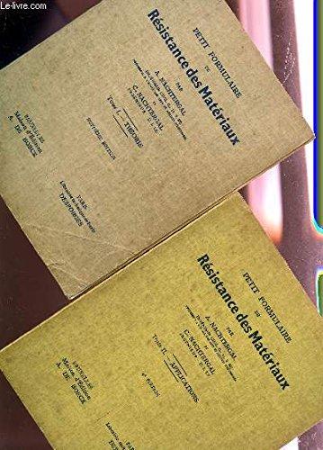 Petit formulaire de résistance des matériaux, tome 1, Théorie