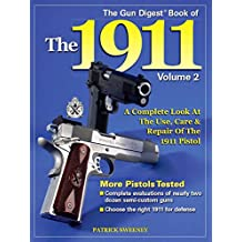 The Gun Digest Book of the 1911, Volume 2 (English Edition)