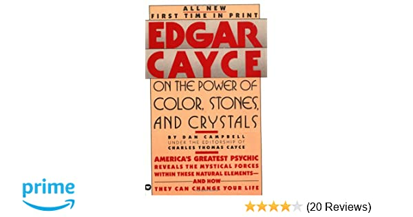 Edgar cayce on the power of color stones and crystals amazon edgar cayce on the power of color stones and crystals amazon dan campbell charles thomas cayce 9780446349826 books fandeluxe Images