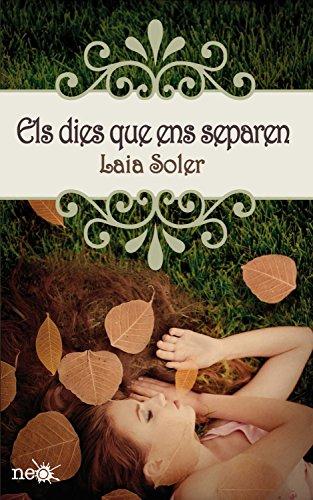 Els dies que ens separen (Catalan Edition) par Laia Soler