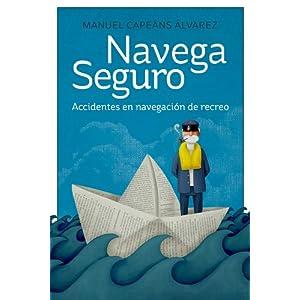 Navega Seguro: Accidentes en navegación de recreo