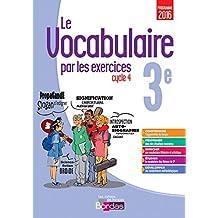 Le vocabulaire par les exercices 3e Cycle 4