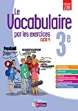 Le vocabulaire par les exercices 3e