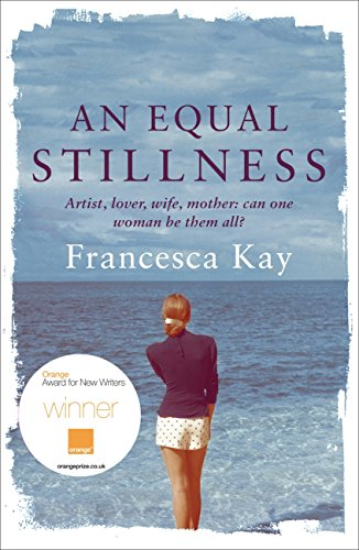 An Equal Stillness: Winner of the Orange Award for New Writers 2009 (English Edition)