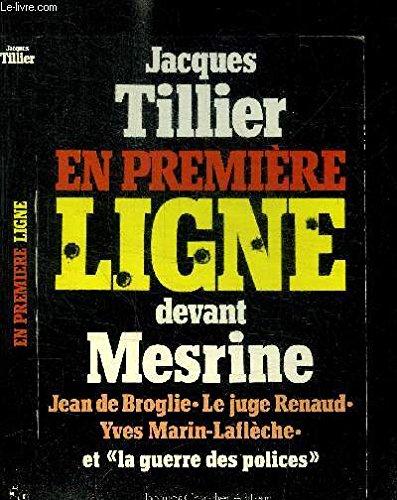 En première ligne devant Mesrine par Jacques Tillier
