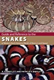 Guide and Reference to the Snakes of Western North America (North of Mexico) and Hawaii (Guide & Reference)