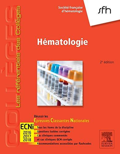 Hématologie: Réussir les ECNi